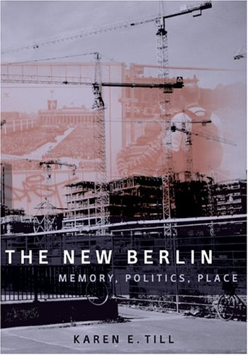 New Berlin Memory, Politics, Place  2005 edition cover