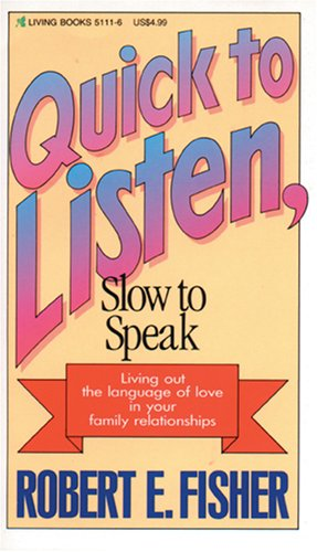 Quick to Listen, Slow to Speak   1990 edition cover