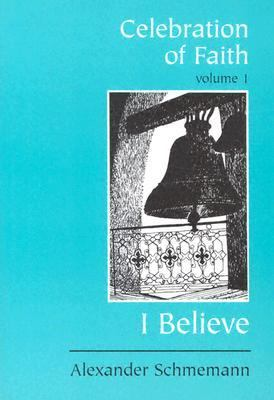 Celebration of Faith I Believe... N/A 9780881411119 Front Cover