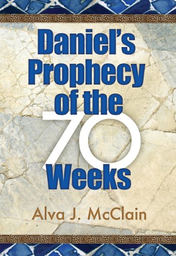 Daniel's Prophecy of the 70 Weeks  N/A edition cover