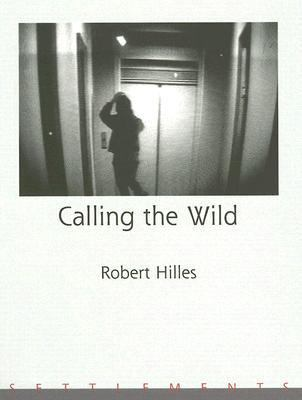 Calling the Wild   2005 9780887534119 Front Cover