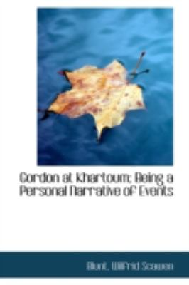 Gordon at Khartoum; Being a Personal Narrative of Events  N/A 9781113199119 Front Cover