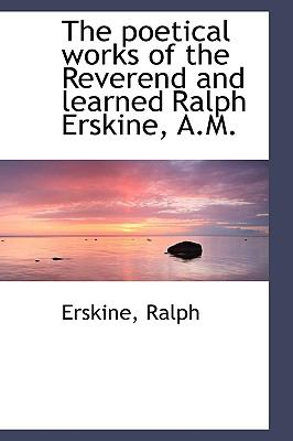 Poetical Works of the Reverend and Learned Ralph Erskine, a M N/A 9781113524119 Front Cover