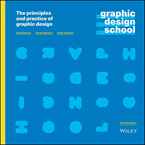 Graphic Design School: The Principles and Practice of Graphic Design  2020 9781119647119 Front Cover