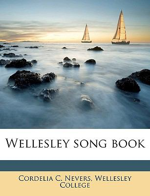 Wellesley Song Book N/A edition cover