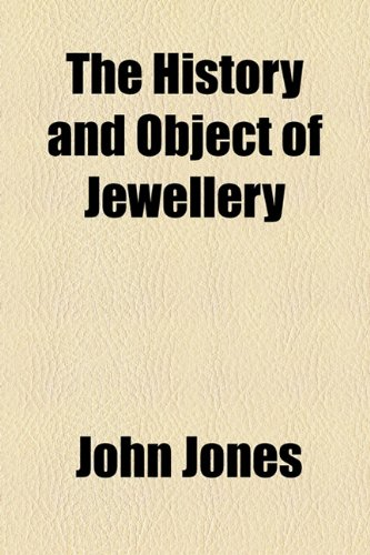History and Object of Jewellery  2010 edition cover