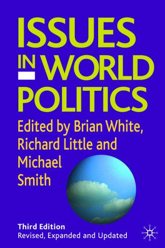 Issues in World Politics  3rd 2005 (Revised) edition cover
