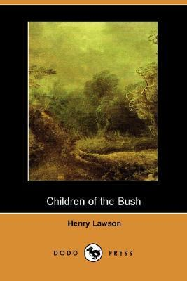 Children of the Bush  N/A 9781406536119 Front Cover