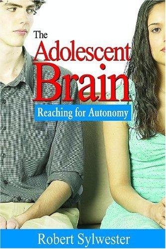 Adolescent Brain Reaching for Autonomy  2007 edition cover