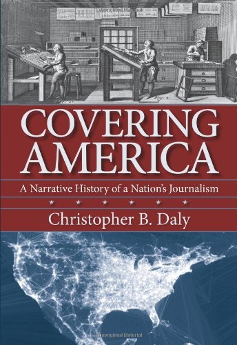 Covering America A Narrative History of a Nation's Journalism  2012 edition cover