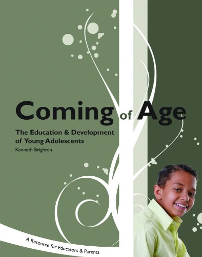 Coming of Age : The Education and Development of Young Adolescents: A Resource for Educators and Parents  2007 edition cover
