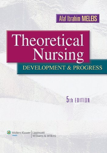 Theoretical Nursing Development and Progress 5th 2012 (Revised) edition cover
