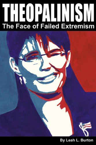 Theopalinism - the Face of Failed Extremism:  2008 edition cover