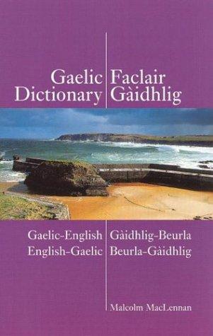 Gaelic-English - English-Gaelic Dictionary: Scottish-Gaelic N/A edition cover