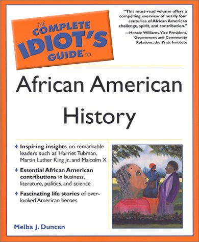 Complete Idiot's Guide to African American History   2003 9780028643120 Front Cover