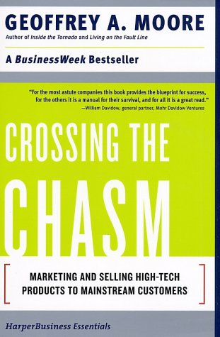 Crossing the Chasm Marketing and Selling Disruptive Products to Mainstream Customers  2006 edition cover