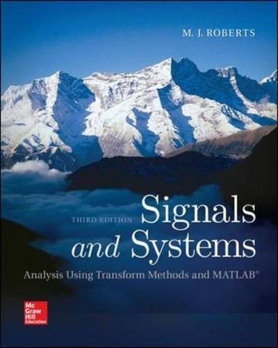 Signals and Systems: Analysis Using Transform Methods & Matlab  2017 9780078028120 Front Cover