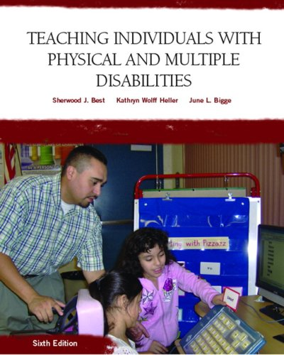 Teaching Individuals with Physical and Multiple Disabilities  6th 2010 edition cover