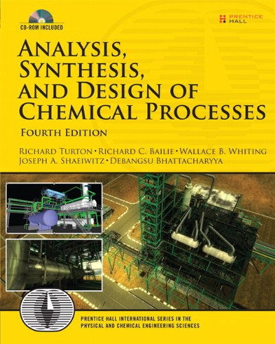 Analysis, Synthesis and Design of Chemical Processes  4th 2012 (Revised) edition cover