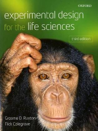 Experimental Design for the Life Sciences  3rd 2010 edition cover