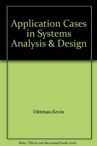 Application Cases in Systems Analysis and Design   1998 9780256257120 Front Cover