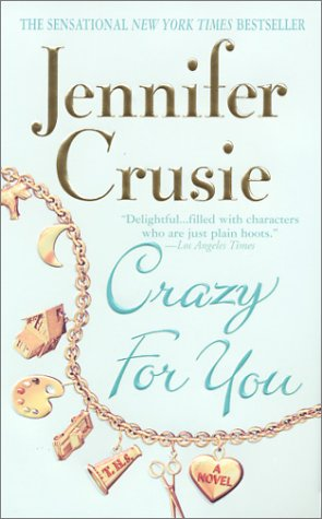 Crazy for You   1999 9780312971120 Front Cover