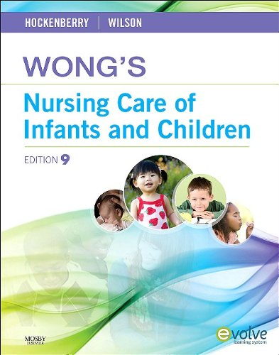 Wong's Nursing Care of Infants and Children  9th 2010 9780323069120 Front Cover