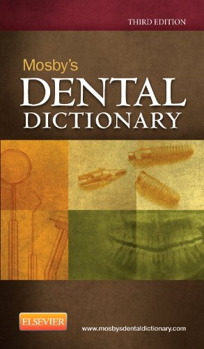 Mosby's Dental Dictionary  3rd 2013 edition cover