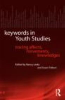 Keywords in Youth Studies Tracing Affects, Movements, Knowledges  2012 edition cover