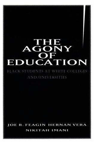 Agony of Education Black Students at a White University  1996 edition cover