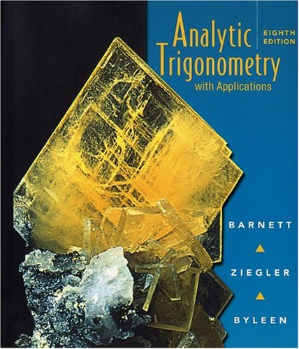 Analytic Trigonometry With Applications 8th 2003 (Revised) edition cover