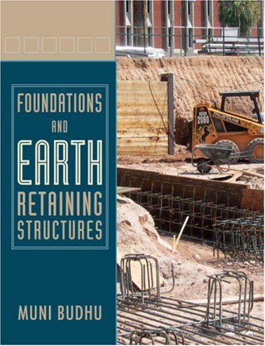 Foundations and Earth Retaining Structures   2008 edition cover