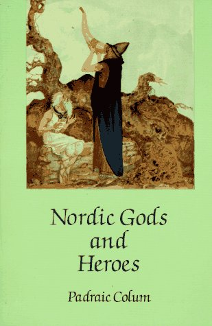 Nordic Gods and Heroes  Unabridged edition cover