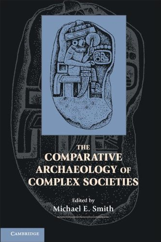 Comparative Archaeology of Complex Societies   2011 edition cover