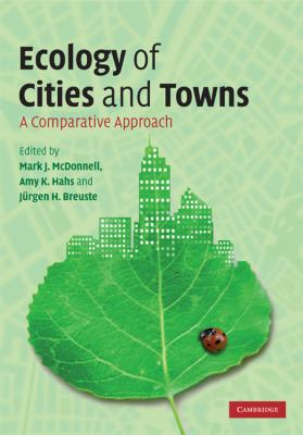 Ecology of Cities and Towns A Comparative Approach  2009 9780521861120 Front Cover