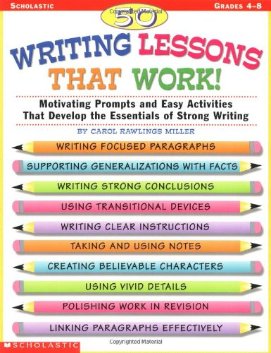 50 Writing Lessons That Work! Motivating Prompts and Easy Activities That Develop the Essentials of Strong Writing  1999 edition cover