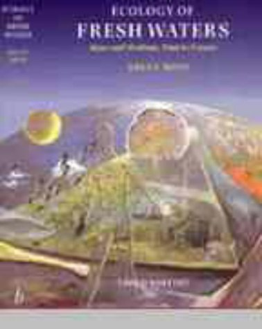 Ecology of Fresh Waters Man and Medium, Past to Future 3rd 1998 (Revised) edition cover