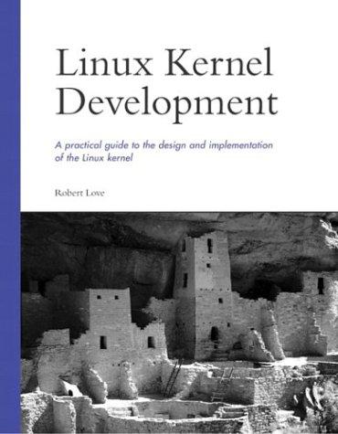 Linux Kernel Development   2004 9780672325120 Front Cover