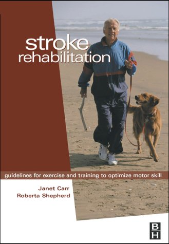 Stroke Rehabilitation Guidelines for Exercise and Training to Optimize Motor Skill 3rd 2003 edition cover