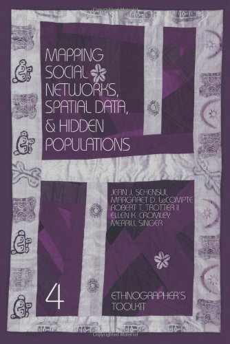 Mapping Social Networks, Spatial Data, and Hidden Populations   1999 9780761991120 Front Cover