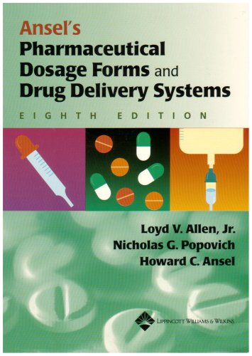 Ansel's Pharmaceutical Dosage Forms and Drug Delivery Systems  8th 2005 (Revised) edition cover