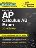 Cracking the AP Calculus AB Exam, 2016 Edition   2015 9780804126120 Front Cover