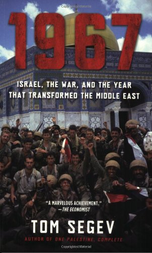 1967 Israel, the War, and the Year That Transformed the Middle East N/A edition cover