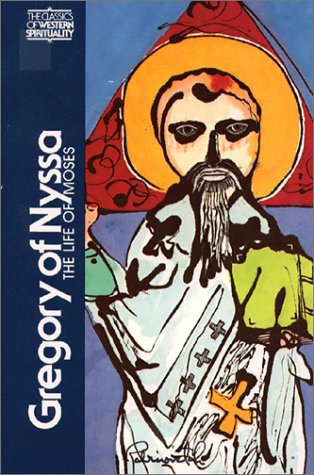Gregory of Nyssa The Life of Moses N/A edition cover