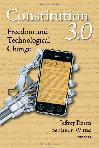 Constitution 3. 0 Freedom and Technological Change  2011 edition cover