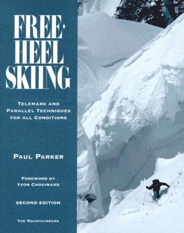 Free-Heel Skiing : Telemark and Parallel Techniques for All Conditions 2nd 1995 edition cover