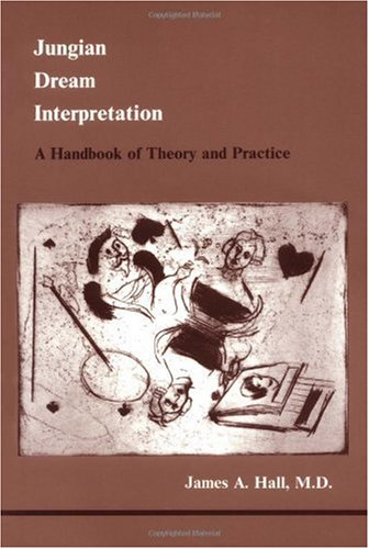 Jungian Dream Interpretation : A Handbook of Theory and Practice 1st edition cover