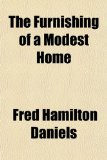 Furnishing of a Modest Home  N/A edition cover