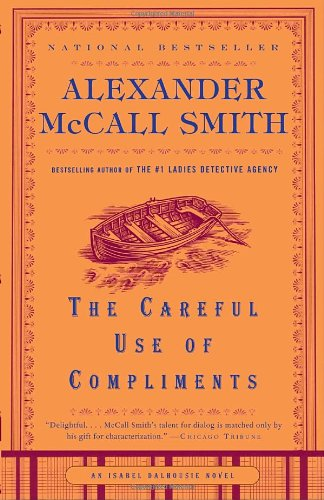 Careful Use of Compliments   2008 9781400077120 Front Cover