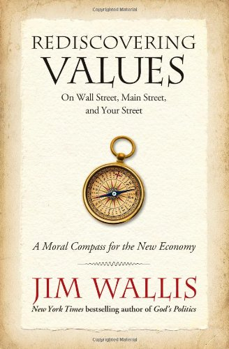 Rediscovering Values On Wall Street, Main Street, and Your Street  2010 edition cover